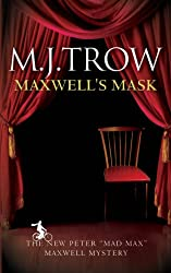 Maxwell's Mask (Mad Max Book 11)