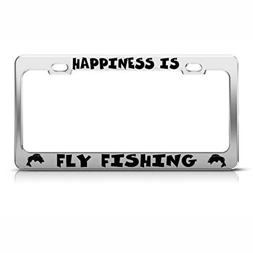 Fly Frames (Happiness Fly Fishing Fish Fishing Chrome License Plate Frame Tag Border)