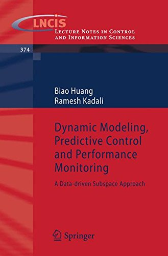 Dynamic Modeling, Predictive Control and Performance Monitoring: A Data-driven Subspace Approach (Lecture Notes in Contr
