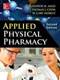 img - for Ph.D. Mansoor M. Amiji: Applied Physical Pharmacy (Hardcover); 2014 Edition book / textbook / text book