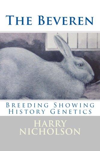 The Beveren Rabbit: Breeding, Showing, History, and Genetics