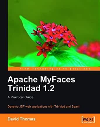Apache myfaces trinidad 1. 2 o'reilly media.