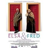 Elsa & Fred - Una Pelicula De Marcos Carnevale