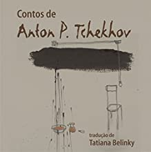 Contos de Anton P. Tchekhov [Anton P. Chekhov Tales] Audiobook by Anton P. Tchekhov Narrated by  uncredited