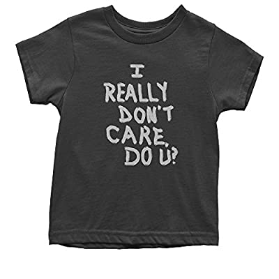 FerociTees I Really Don't Care Do U? Youth T-Shirt