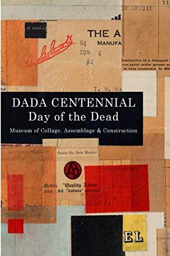 Dada Centennial: Day of the ()