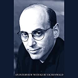 An Interview with Kurt Eichenwald