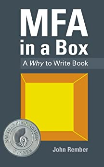 MFA in a Box: A Why to Write Book by [Rember, John]