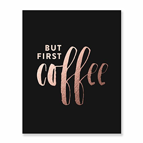 But First Coffee Rose Gold Foil Print Small Kitchen Black Po