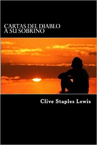 Cartas del Diablo a su Sobrino (Spanish Edition): Clive ...