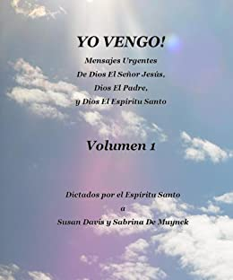 Yo Vengo, Volumen 1 (Spanish Edition) by [De Muynck, Sabrina,