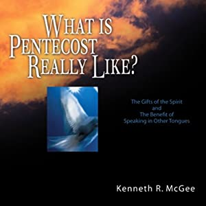 What Is Pentecost Really Like? Audiobook