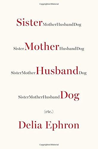 Image of Sister Mother Husband Dog: Etc.