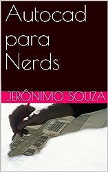 Autocad para Nerds (T.I. Livro 2) (Portuguese Edition)