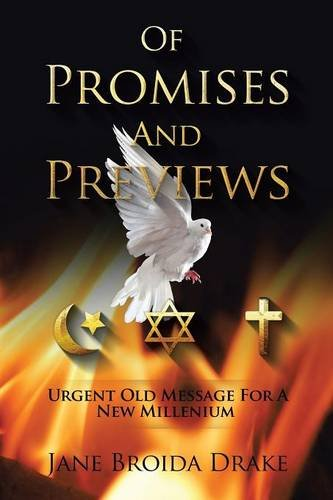 Download Of Promises and Previews: Urgent Old Messages for a New Millennium PDF