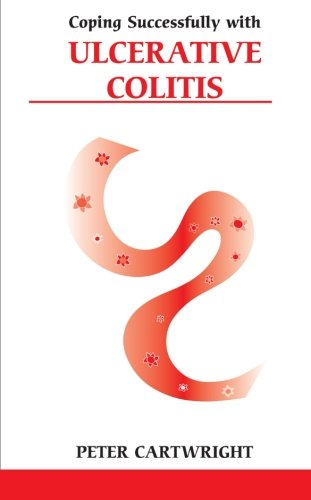 Coping Successfully with Ulcerative Colitis (Overcoming Common Problems) pdf