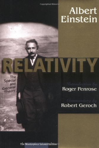 Relativity: The Special and the General Theory, The Masterpiece Science Edition,