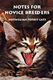 Notes for Novice Breeders: Norwegian Forest Cats