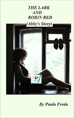 The Lark and Robin Red: (Abbys Story): Amazon.es: Paula ...