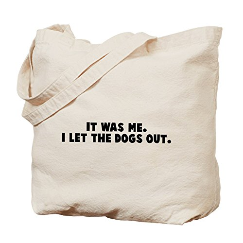 CafePress Unique Design It was me; I let the dogs out Tote Bag - Standard by CafePress