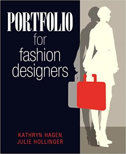 Portfolio For Fashion Designers Hagen Kathryn Hollinger Julie 9780135020470 Amazon Com Books
