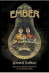 [The City of Ember: the Graphic Novel (Books of Ember)] [DuPrau, Jeanne] [November, 2012] Pasta blanda