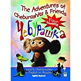 The Adventures of Cheburashka & Friends (in original Russian language & dubbed into English for the first time!)