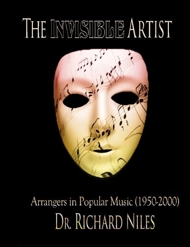The Invisible Artist: Arrangers In Popular Music (1950-2000) ebook