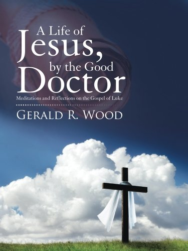 A Life of Jesus, by the Good Doctor pdf