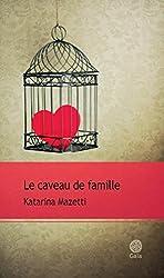 Le caveau de famille (Mazetti 2) (French Edition)