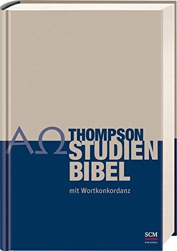 Thompson Studienbibel: mit Wortkonkordanz Bibel online lesen