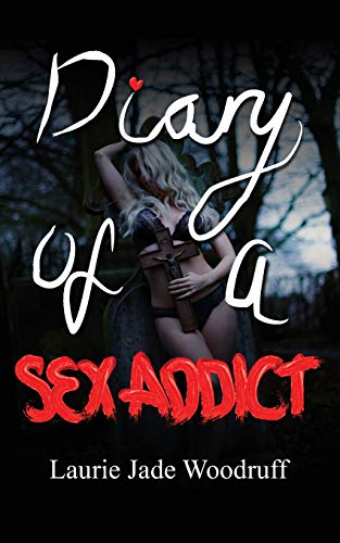DIARY OF A SEX ADDICT ()