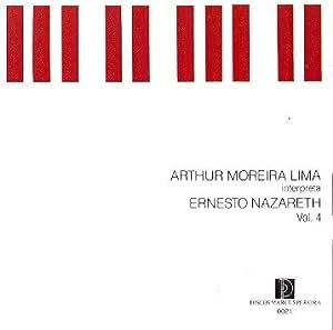 Arthur Moreira Lima - Interpreta Ernesto Nazareth Vol 4