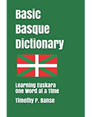 Basic Basque Dictionary: Learning Euskara One Word at a Time