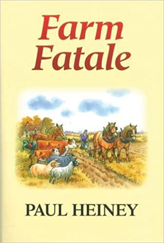 Farm Fatale: Adventures in Agriculture