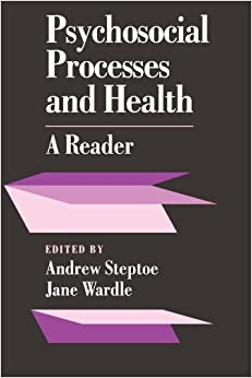 Psychosocial Processes and Health: A Reader (1994-11-24)