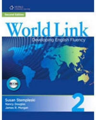 World Link: Developing English Fluency, No. 2 (World Link)