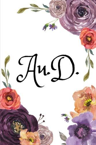 Au.D.: Audiologist Blank Lined Notebook, Audiology Journal, Audiology Student Graduation Gift, Doctor of Audiology Books, Best Audiologist Gifts