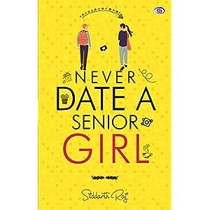 Never Date A Senior Girl