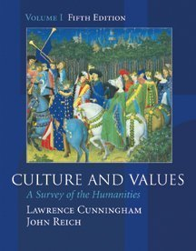 Culture and Values: A Survey of the Humanities, Volume I (with InfoTrac) (Chapters 1-11 with readings)
