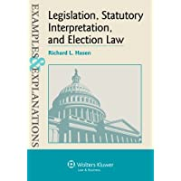 Examples & Explanations Legislation, Statutory Interpretation and Election Law
