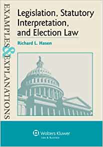 Examples Explanations Legislation Statutory Interpretation And Election Law