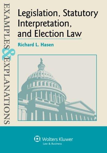 Examples & Explanations Legislation, Statutory Interpretation and Election Law