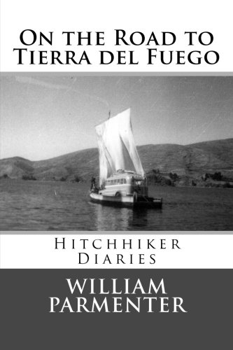 Download On the Road to Tierra del Fuego: Hitchhiker Diaries pdf
