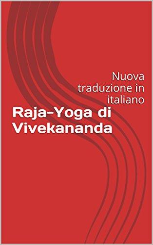 Amazon.com: Raja-Yoga di Vivekananda: Nuova traduzione in ...