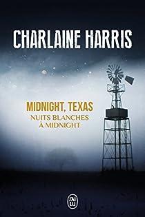 Midnight, Texas, tome 3 : Nuits blanches à Midnight par Harris