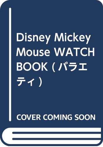 MICKEY MOUSE FASHION WATCH BOOK 画像 A