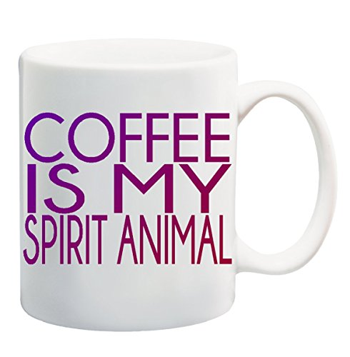 COFFEE IS MY SPIRIT ANIMAL Coffee Tea Mug Cup - 11 ounces (Spirit Cups compare prices)