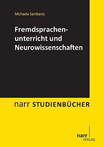 Fremdsprachenunterricht und Neurowissenschaften (Narr Studienbücher)