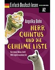 Einfach Deutsch lesen: Herr Quintus und die geheime Liste - Kurzroman - Niveau: leicht - With English vocabulary list